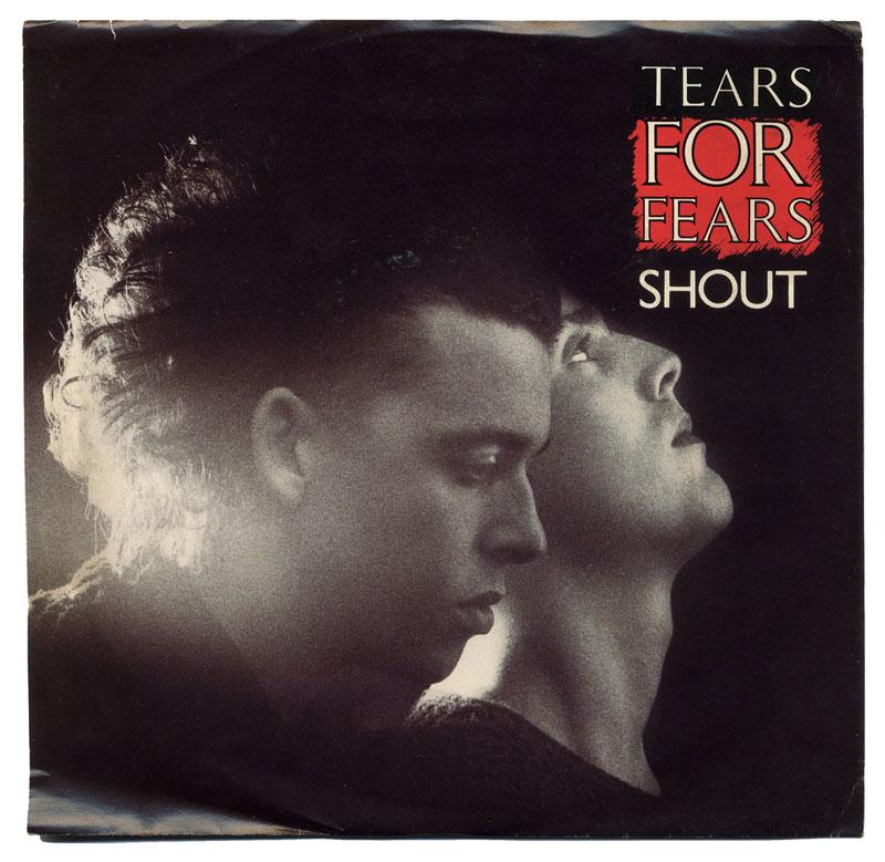 TearsForFears_Shout